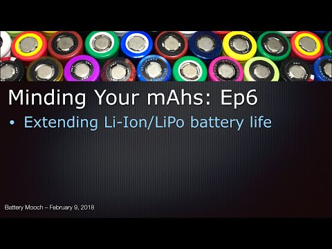 Minding Your mAhs – Ep6 – How can we extend the life of our Li-Ion/LiPo batteries?