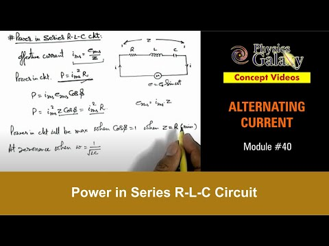 40. Physics | Alternating Current | Power in Series R-L-C Circuit | by Ashish Arora