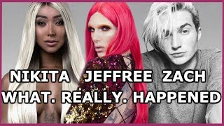 WHAT REALLY HAPPENED BETWEEN JEFFREE STAR, NIKITA DRAGUN & WHY ZACH MOVED OUT!.