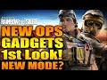 Rainbow Six Siege - In Depth: NEW OPS GADGETS 1st Look! + NEW MODE?