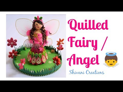 How to make Quilling Fairy/ Quilling Angel/ DIY 3D Quilled Doll