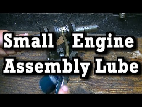 Small Engine Assembly Lube Recommendations ( & what