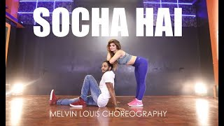 Socha Hai | Melvin Louis ft. Elena Durgaryan | Baadshaho
