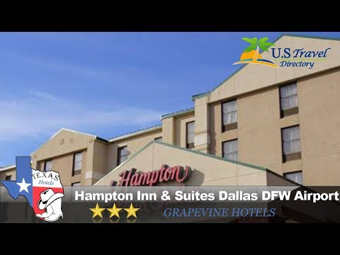 Hampton Inn & Suites Dallas DFW Airport North Grapevine - Grapevine Hotels, Texas