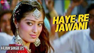 Haye Re Jawani | Officer Arjun Singh IPS Batch 2000 | Sonu Kakkar |Zabain Khan & Priyanshu Chatterji