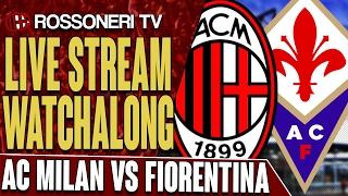 AC Milan vs Fiorentina | LIVE STREAM WATCHALONG