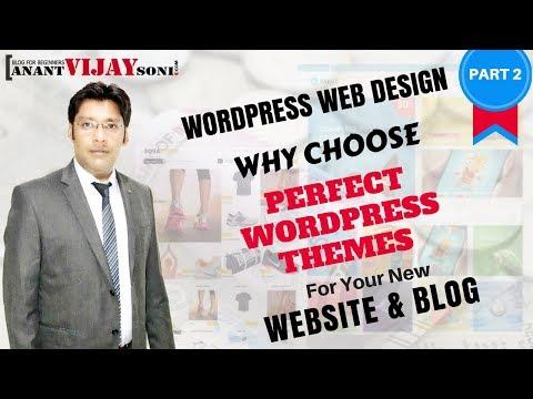 [PART 2] Why choose Perfect Themes for New WordPress Website & Blog - WordPress Web Design Tutorial