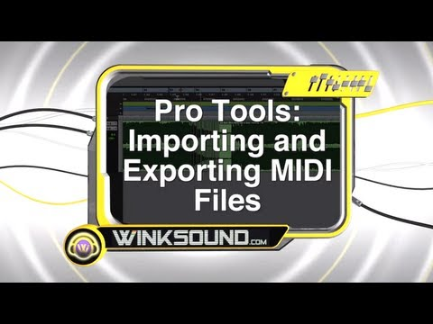 Pro Tools: Importing and Exporting MIDI Files | WinkSound
