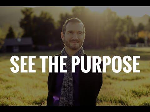 See The Purpose - Motivational Video (ft. Nick Vujicic)