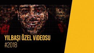 Yılbaşı Özel Videosu -  #2018