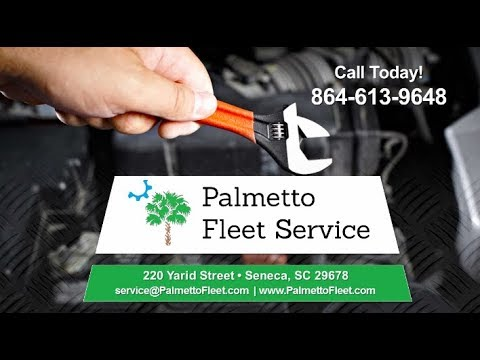 Palmetto Fleet Service | Auto & Truck Repair Seneca SC