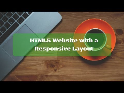 HTML5 Website With A Responsive Layout  - Part one