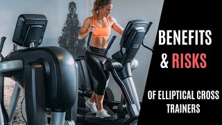 12 Surprising Benefits of Elliptical Cross Trainers [and 3 Risks]