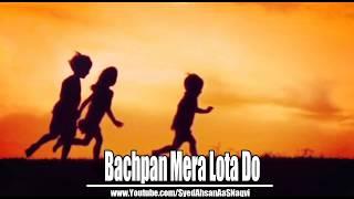 Bachpan Mera lota Do - Silent Message