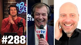 #288 CNN TOWN HALL FAKE NEWS! Nigel Farage and Stefan Molyneux Guest | Louder With Crowder