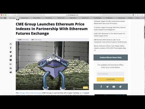 CME launches Ethereum futures | FedEx global supply chain | VeChain at Consensus