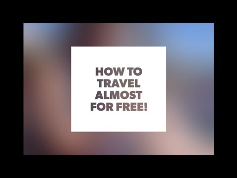 How to travel almost for free