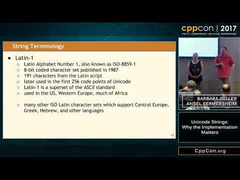 "CppCon 2017: Barbara Geller & Ansel Sermersheim ""Unicode Strings: Why the Implementation Matters"""