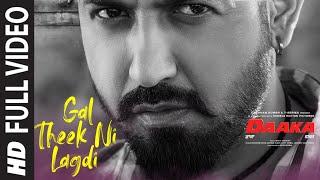 Full Video: Gal Theek Ni Lagdi   Gippy Grewal, Zareen Khan   Shah & Shah   Sunidhi Chauhan