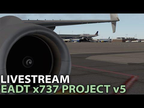 Livestream] EADT x737 v5 w/ 3d Cockpit in X-Plane 10 | 2016-04-16