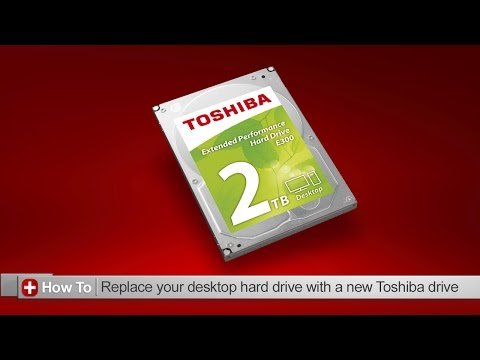 Toshiba How-To: Replacing the hard drive on your desktop PC with a new Toshiba hard drive