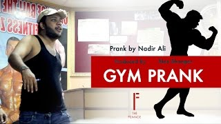 || GYM PRANK || By Nadir Ali In || P4 Pakao ||