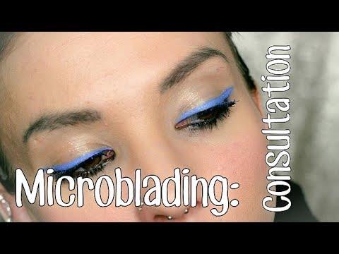 Eyebrow Microblading: The Consultation!