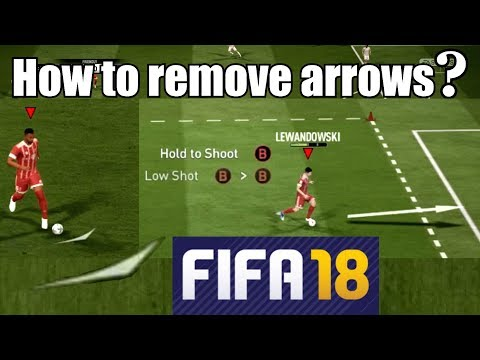 FIFA 18 - HOW TO REMOVE ARROWS ?