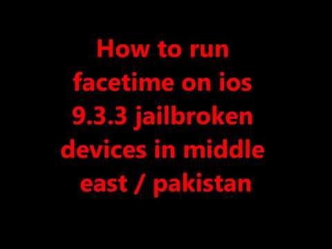 How to activate Facetime On iOS 8 till iOS 11 (updated) Jailbroken Device (Unsupported Countries)