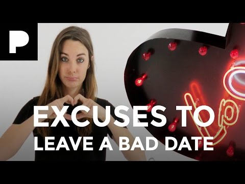 5 excuses to leave a date early - Love Bites with Emily Hartridge