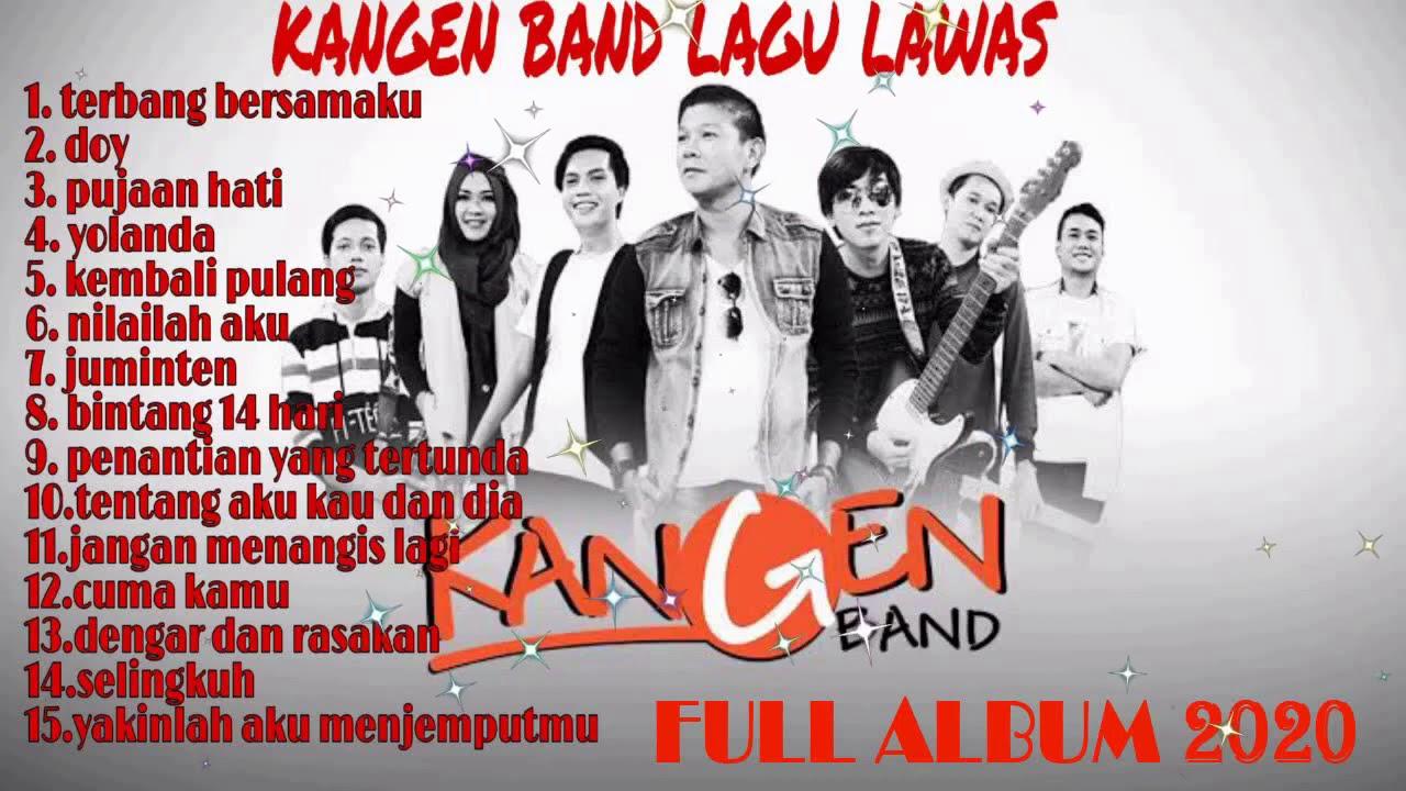Download KANGEN BAND  FULL ALBUM 2020    Pilihan Lagu Lawas Terbaik MP3 Gratis