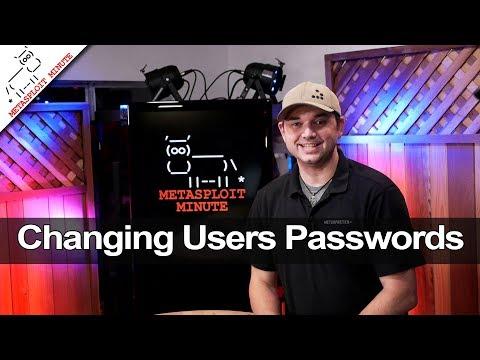 Changing Users Passwords - Metasploit Minute