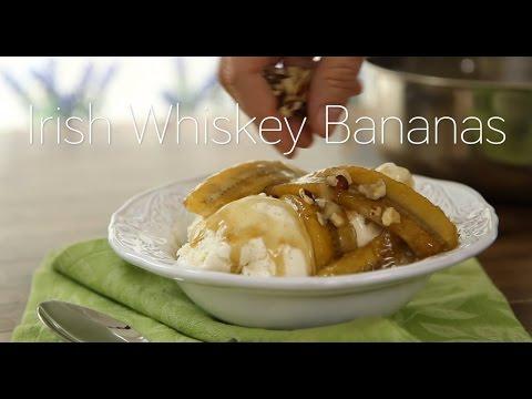 Dessert Recipe: Irish Whiskey Bananas