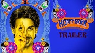 Hunterrr (2015) Official Trailer   Gulshan Devaiah, Radhika Apte, Sai Tamhankar   Latest Bollywood