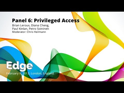 Edge Conference - Panel 6: Privileged access