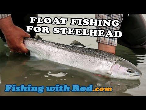 Float Fishing for Steelhead | Fishing with rod
