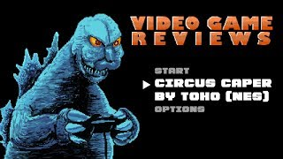 Circus Caper by Toho (NES) - MIB Video Game Reviews Ep 5