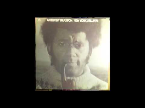 Anthony Braxton - New York, Fall 1974 (1975) full album