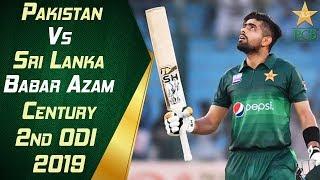 Babar Azam Century   Highlights   Pakistan vs Sri Lanka 2019   2nd ODI   PCB