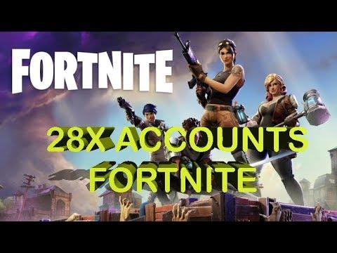 28X ACCOUNTS FORTNITE