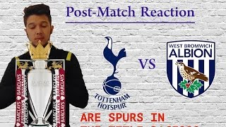 Tottenham vs West Brom Post match analysis