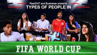 Types Of People In FIFA World Cup