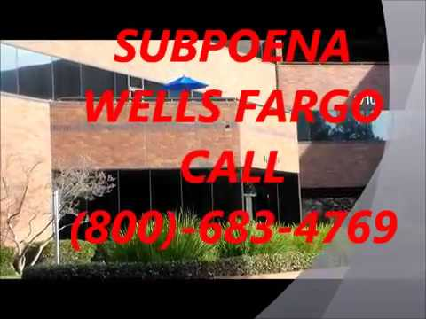 How To Subpoena Records From Wells Fargo