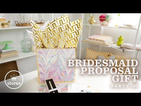 Bridesmaid Proposal Gift | Party 101