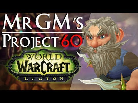 WoW Legion | Xbox Controller Gameplay | MrGM's Project 60