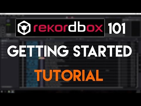 Rekordbox 101 - Getting Started Tutorial
