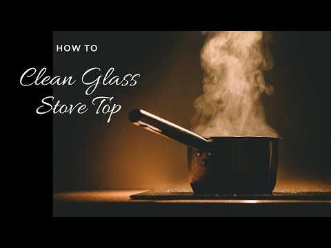 How to clean glass top stove