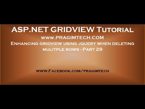 Enhancing gridview using jquery when deleting mulitple rows - Part 29