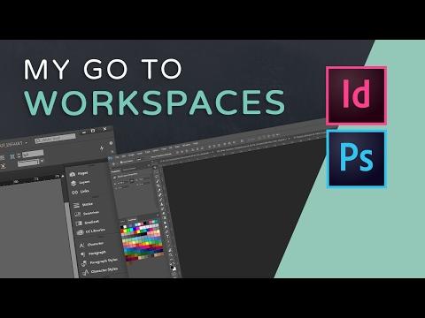 My InDesign & Photoshop Workspaces
