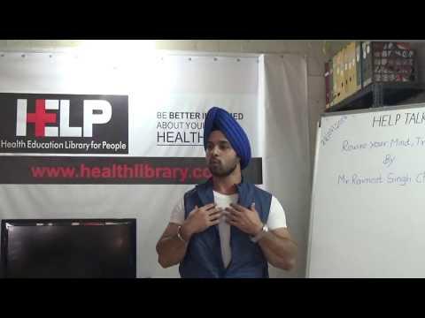 Rewire Your Mind, TransformYour Life By Mr. Ravneet Singh Chawla HELP Talks Video
